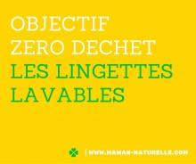 OBJECTIFZERO DECHETlES LINGETTESLAVABLES